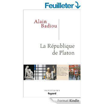 La République de Platon (Essais) eBook: Alain Badiou: Amazon.fr: Boutique Kindle