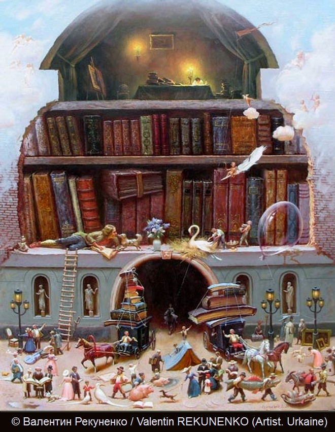 © Валентин Рекуненко / Valentin REKUNENKO (Artist. Urkaine). Such wonderful details to catch the eye! The lone writer in the garret - is he the source of all the books seen here? A cherub gliding through the sky on a quill pen. Readers and books at every turn - from the little boy sitting on the pig in its wallow  - to the children using a book as sliding board and balance beam - to the cheerful carriage drivers off to deliver their load of oversize books. Simply delightful! - pfb :-)