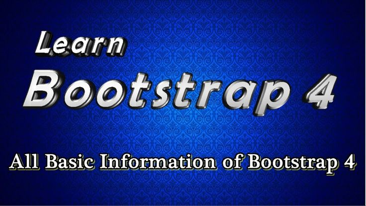 Bootstrap 4 Tutorial - All basic Information about bootstrap components