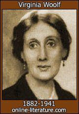 Virginia Woolf    All I could do was to offer you an opinion upon one minor point—a woman must have money and a room of her own if she is to write fiction; and that, as you will see, leaves the great problem of the true nature of woman and the true nature of fiction unsolved.-Ch. 1