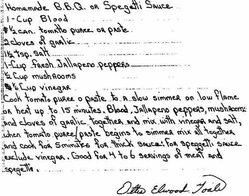 Serial Killer Ottis Toole's recipe for homemade BBQ sauce. Note the first ingredient...
