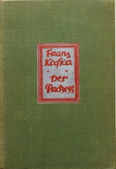The Trial (Der Process), by Franz Kafka. Die Schmiede, Berlin, 1925