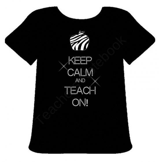Teacher Bling:Keep Calm and Teach On from Engaging Lessons on TeachersNotebook.com - Keep Calm and Teach On Rhinestoned T-Shirt