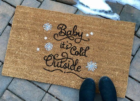 Baby It's Cold Outside Doormat Custom Doormat Winter