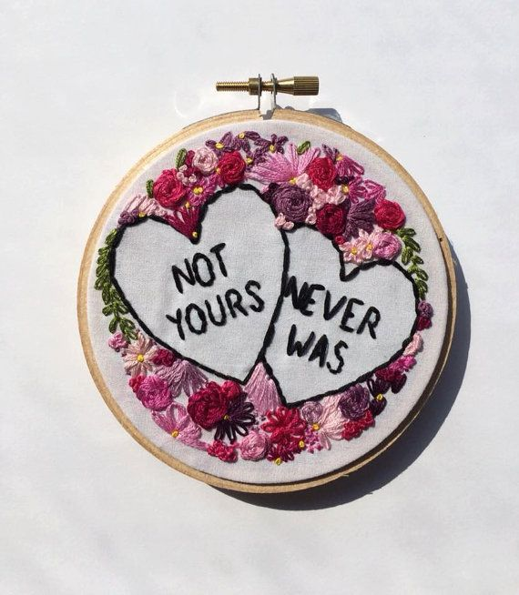 Hand Stitched 'Not Yours Never Was' Embroidery Hoop Art Wall Decor Feminist Subversive Cross Stitch Tumblr Wall Art Decoration Home Decor