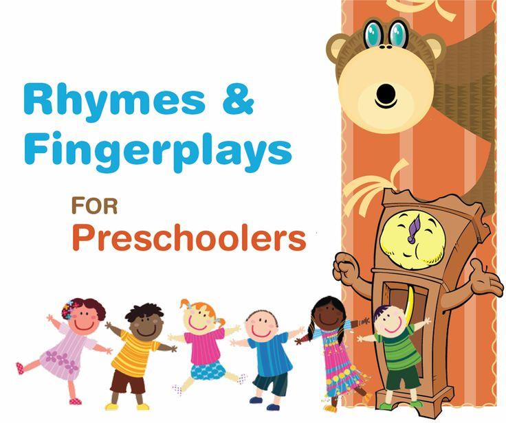 Rhymes, Songs, Chants and Fingerplays