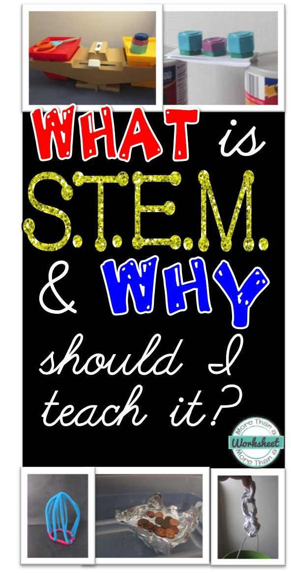 What is STEM and why should I teach it? Blog post from More Than a Worksheet
