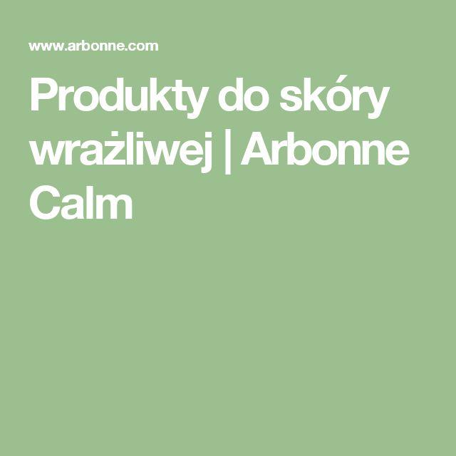 Produkty do skóry wrażliwej   Arbonne Calm