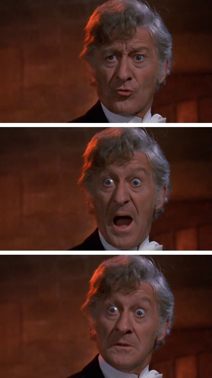 The Third Doctor was always so serious.
