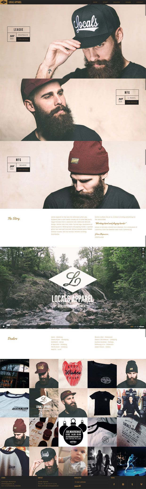 Have your bearded hipster card ready when you try to purchase anything on the Locals Apparel website. They will not sell to the un-bearded mainstream.