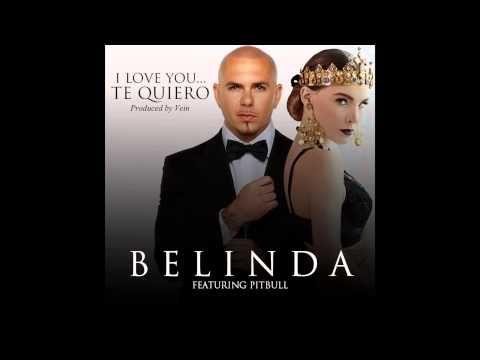 Belinda - I Love You... Te Quiero (Audio) ft. Pitbull