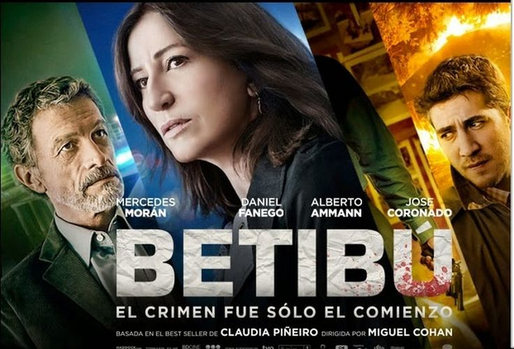 Betibú, película dirigida por Miguel Cohan con Mercedes Morán, Alberto Ammann, Daniel Fanego, José Coronado, .... Año: 2014.