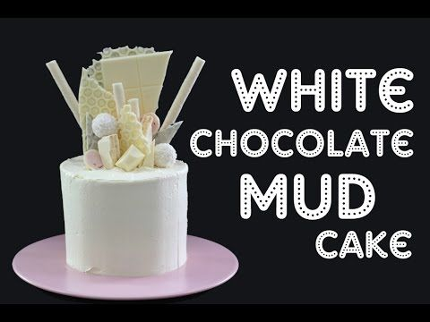 My Cupcake Addiction White Chocolate Mud Cake Recipe
