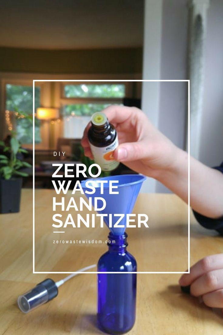 Zero Waste Hand Sanitizer Diy Zero Waste Wisdom Portland Or