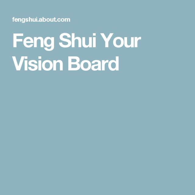 Feng Shui Your Vision Board