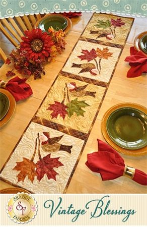 """Vintage Blessings Table Runner - November Pattern: Full Set of 12 patterns available here - buy all 12 and save 10%! Decorate your home all year long with a beautiful Vintage Blessings Table Runner by Jennifer Bosworth of Shabby Fabrics. This pattern is for the November design. Table Runner measures approximately 12 1/2"""" x 53""""."""