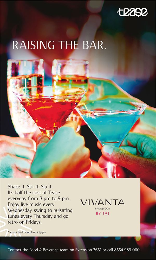 It's not a weekend? Well, at Tease, Vivanta by Taj - Panaji, Goa we make everyday one.  Enjoy your drinks at half the price every day from 8pm to 9pm.  To know more, call us on 0832 6633636 #VivantabyTaj #Vivanta #Panaji #Goa #Tease #Cocktails #Drinks