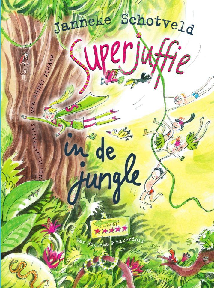 36/52 superjuffie in de jungle / Janneke Schotveld. Heerlijk voorleesboek in de superjuffie serie.