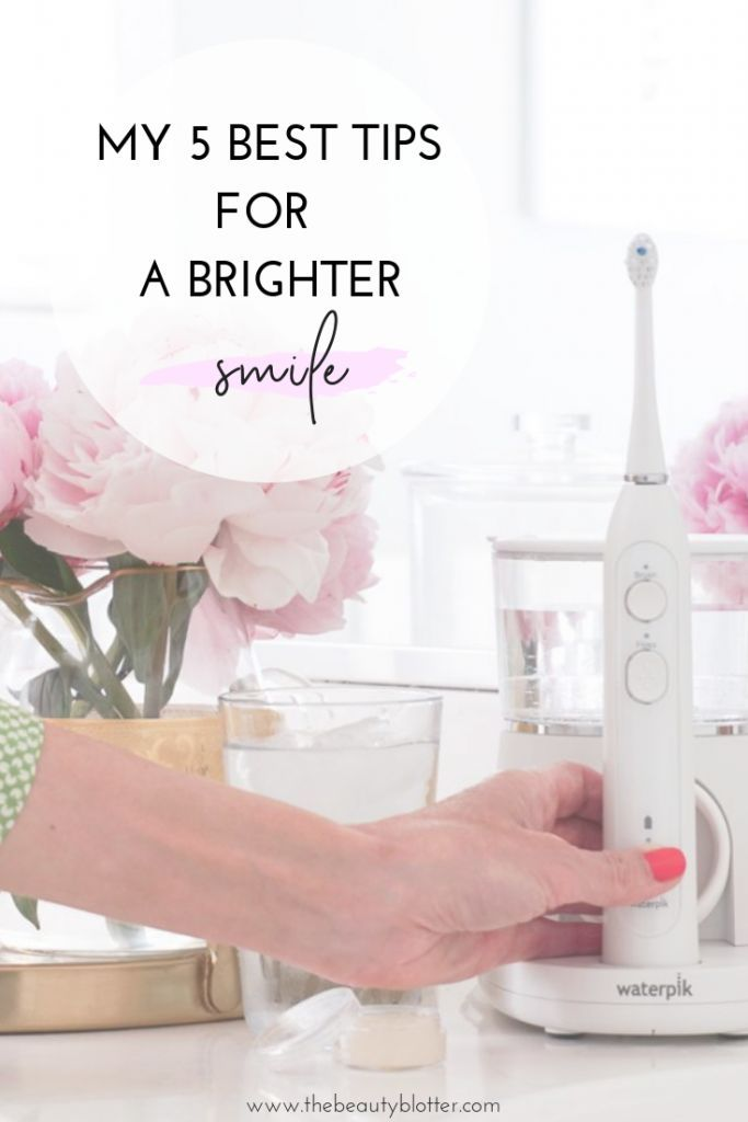 MY BEST 5 TIPS FOR A BRIGHTER SMILE