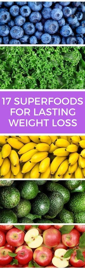 17 best foods to eat if you want to lose weight fast - and keep that weight off for good.