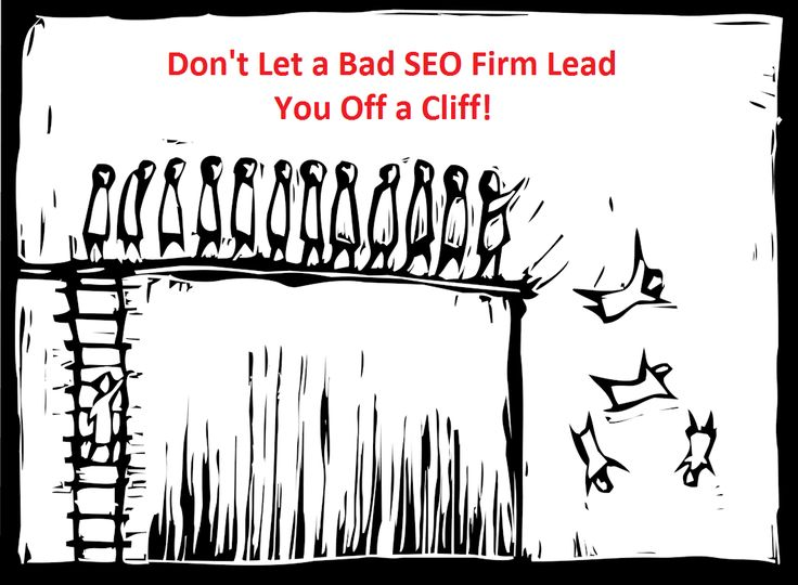 12 Warning Signs of a Bad SEO Firm  Read all 12 at http://www.forbes.com/sites/ericenge/2014/09/11/12-warning-signs-of-a-bad-seo-firm/