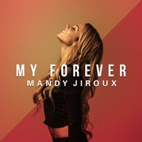My Forever by MandyJirouxMusic on SoundCloud