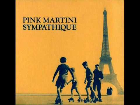 Pink Martini - Una Notte a Napoli  Love It!!!!!!