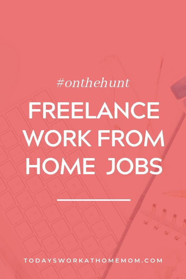 Freelance Work From Home Jobs Where To Find Work From Home Freelance Jobs Independent Contractor Co Work From Home Jobs Work From Home Moms Working From Home
