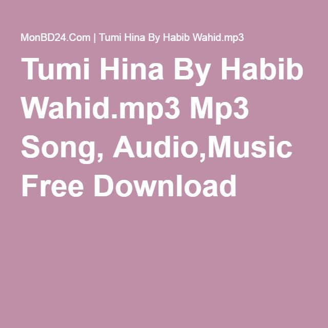 Bangla Song Singer By Habib Wahid Mp3 Full Download - MUSIC VEVO