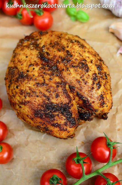 Kuchnia szeroko otwarta: Fit! Aromatyczna i krucha pieczona pierś z kurczaka