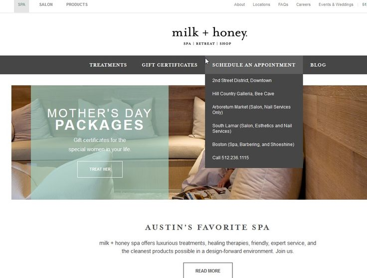 Milk and Honey spa multiple locations 2nd Street District (spa + salon) 100A Guadalupe St. Austin, TX 78701 concierge@milkandhoneyspa.comHill Country Galleria (spa + salon) 12901 Hill Country Blvd D1-110 Bee Cave, TX 78738 galleria@milkandhoneyspa.comArboretum Market (salon) 9722 Great Hill Trail, Ste 145 Austin, TX 78759 arboretum@milkandhoneysalon.comSouth Lamar (salon + nails + esthetics) 4715 South Lamar Blvd., Ste. 104 Austin, TX 78745 southlamar@milkandhoneyspa.com