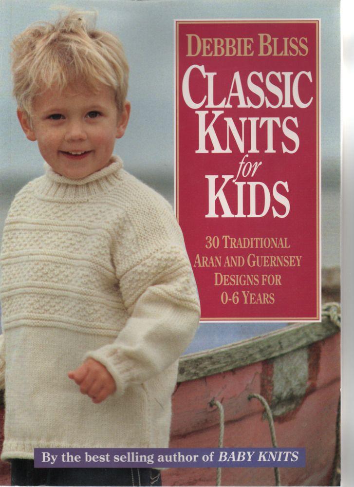 489c49ac0 DEBBIE BLISS Classic Knits for Kids softback BOOK