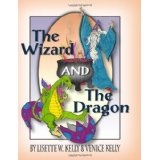 The Wizard and the Dragon (Paperback)By Venice Kelly
