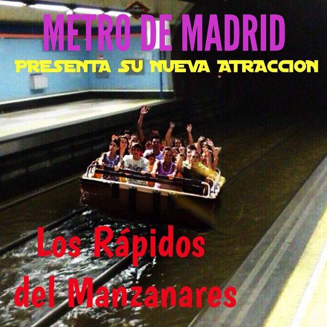 @metro_madrid presenta su nueva #atracción #acuática LOS RAPIDOS DEL MANZANARES #Inundacion #madrid #metro #humor #comedia #chiste