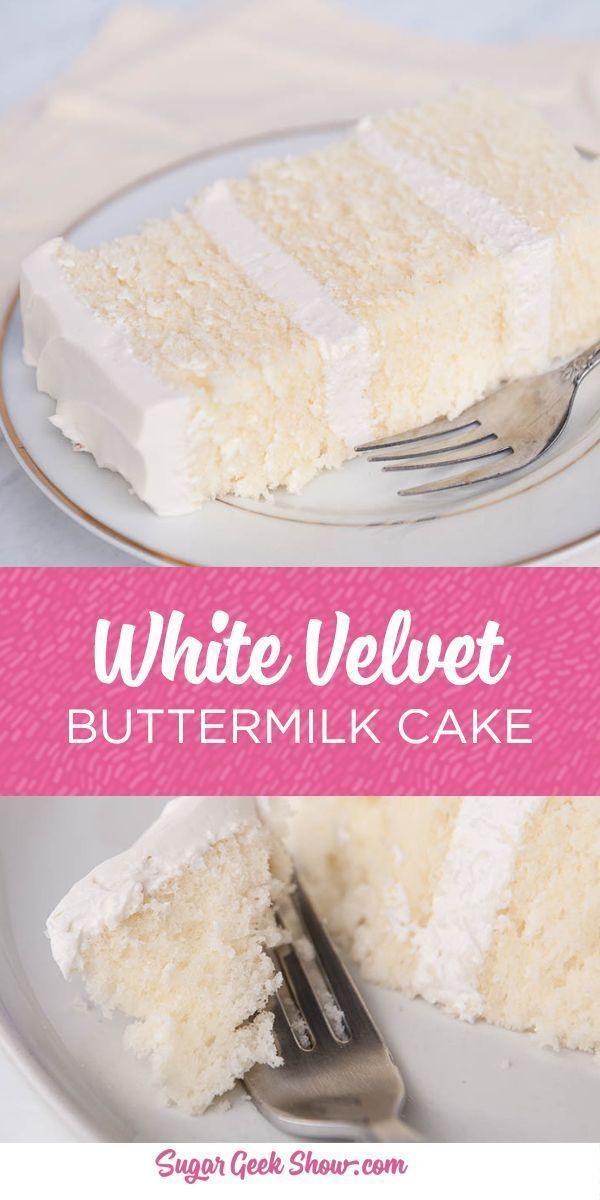 This recipe for white velvet buttermilk cake is my FAVORITE cake recipe from all … – Cake Recipes Easy Ideas