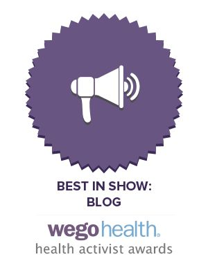 *Nominate Now: Best in Show – Blog/Tumblr Award* The Best in Show: Blog/Tumblr Award is given to a Health Activist who raises awareness, shares information, tells their story and more – all through the platform of their blog.  Make sure to nominate all of the great bloggers out there who make a difference in your online community.