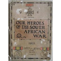 1899-1900 HANDMADE ANGLO BOER WAR BOOK OUR HEROES OF THE SOUTH AFRICAN WAR By Louis C Wedel-65 Pages