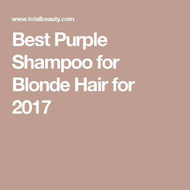 Best Purple Shampoo for Blonde Hair for 2017