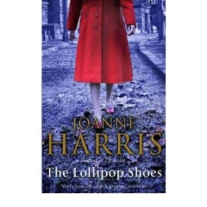 The Lollipop Shoes: Chocolat 2 By Joanne Harris Author Paperback on Mar , 2011: : Joanne Harris: Books