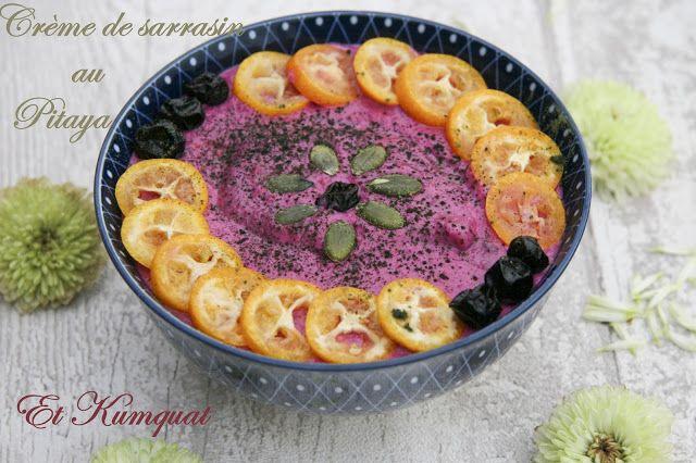Dans la Crème de sarrasin pitaya et kumquat-Dans la cuisine de Gincuisine de Gin
