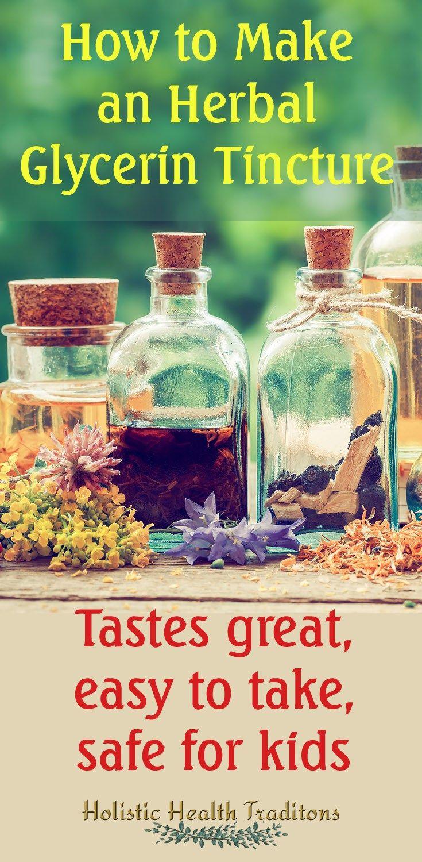 How to make a glycerin tincture holistic health