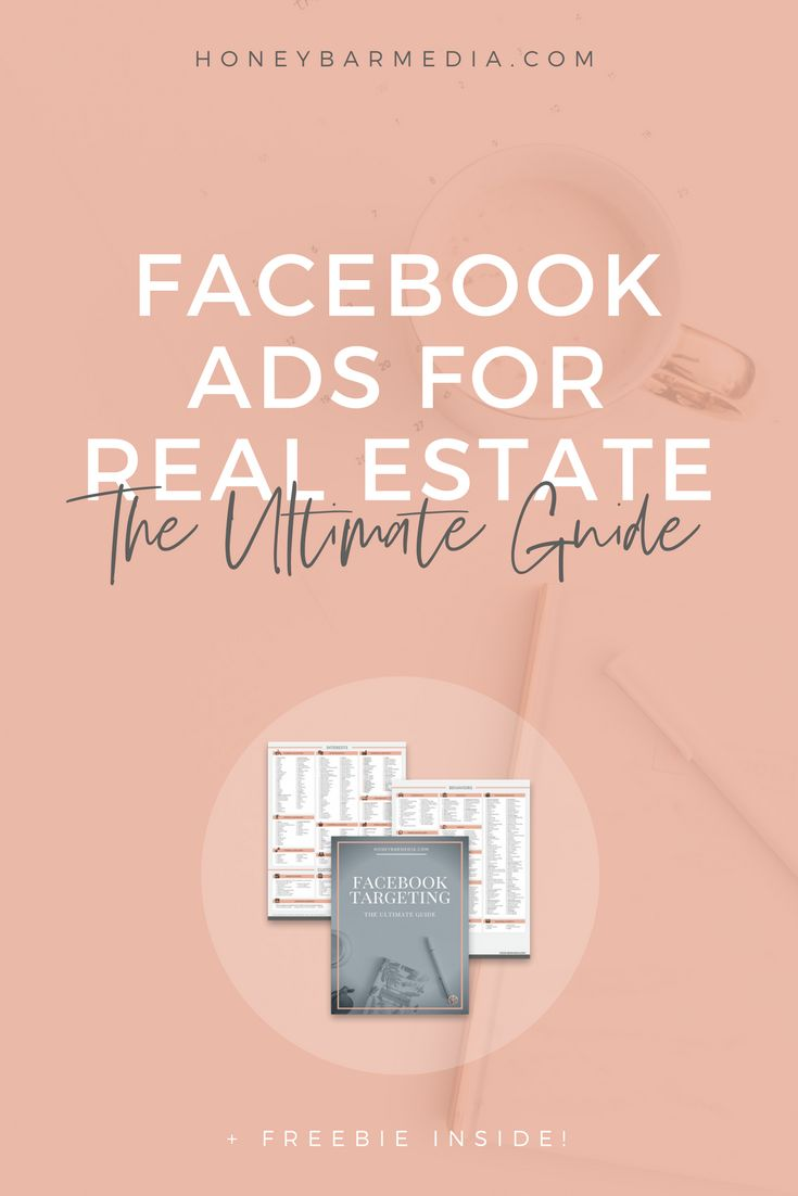 Everything you need to know about Facebook Ads for Real Estate! Ad types, anatomy, targeting, retargeting, best practices, examples, and more!     (Hint: Pin this image to save it for later)     Facebook Ads For Real Estate: The Ultimate Guide     Real Estate Ads In A Nutshell Facebook ads are the best