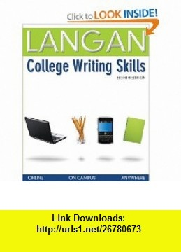 College Writing Skills (9780073371658) John Langan , ISBN-10: 0073371653  , ISBN-13: 978-0073371658 ,  , tutorials , pdf , ebook , torrent , downloads , rapidshare , filesonic , hotfile , megaupload , fileserve
