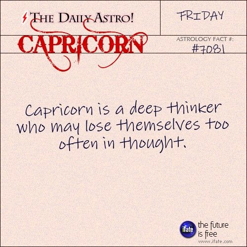 Capricorn 7081: Visit The Daily Astro for more Capricorn facts.and u can get a free tarot reading here. :)