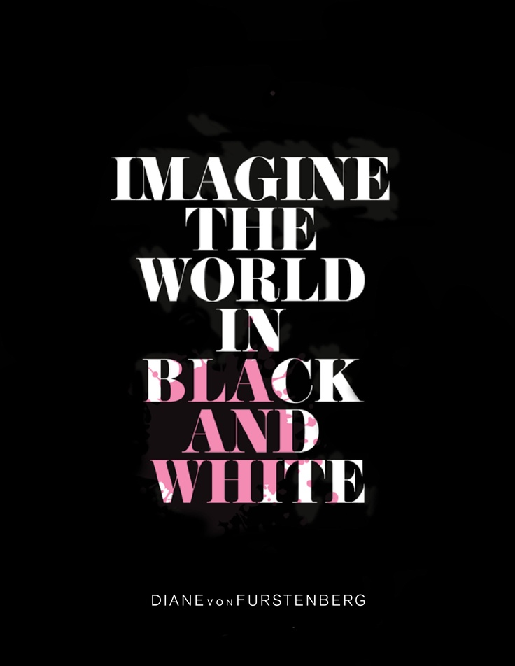 DVF   Imagine the World in Black and White