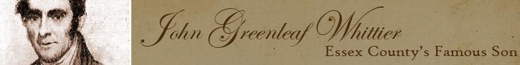 John Greenleaf Whittier: Essex County's Famous Son