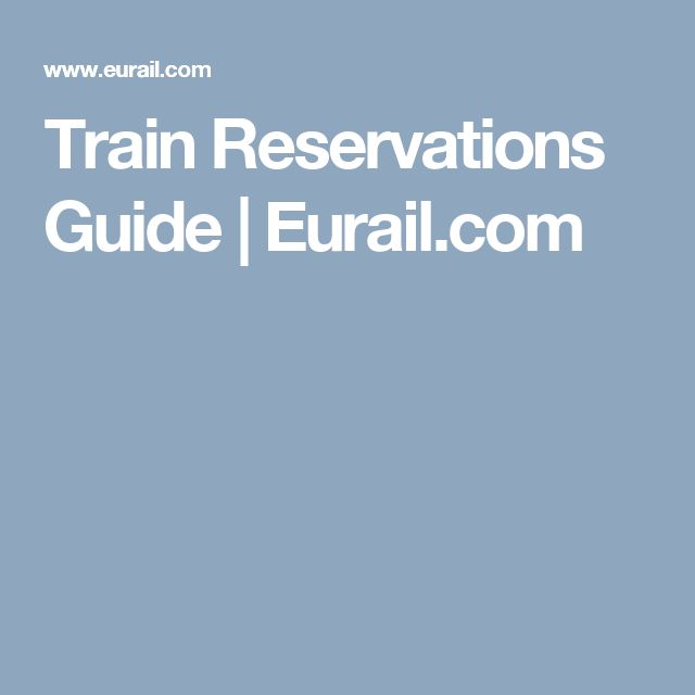 Train Reservations Guide | Eurail.com