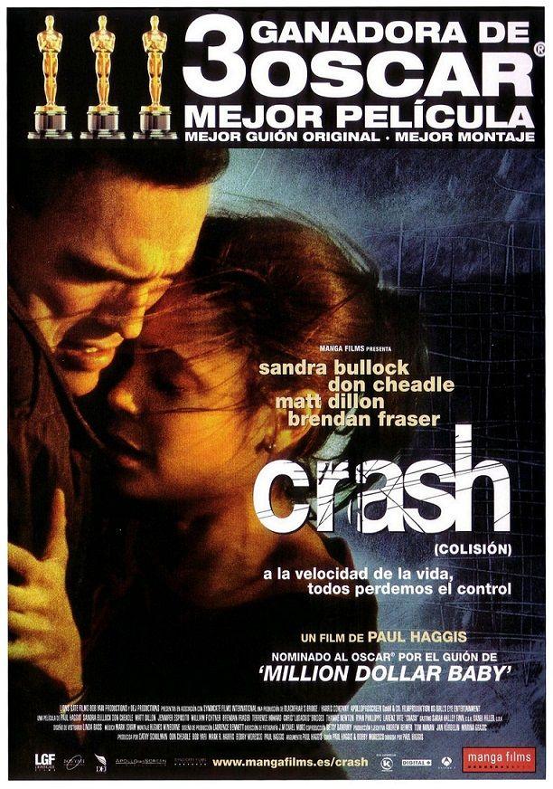 Crash Colision 2004 Crash De Paul Haggis Tt0375679 Oscar Mejor Pelicula Peliculas Mejores Brendan Fraser