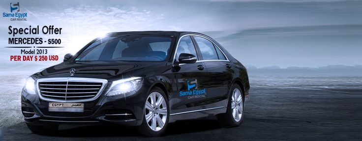 Sama Egypt Car Rental & Limousine For Rent  Mercedes S Class Model : 2013 with driver : 100 kilometer - 10 Hours per day The price includes the fuel without driver :the price will decrease by 10 % 100 kilometer - 24 Hours per day. Hotline:+20 102 77 22 4 22 sama@egy.limo sara@egy.limo  www.egy.limo