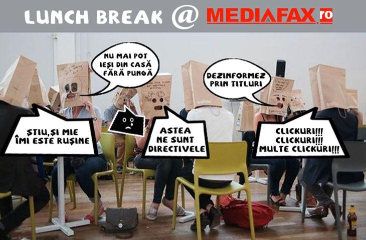 Exercițiu de imaginație: Lunch Break @ Mediafax